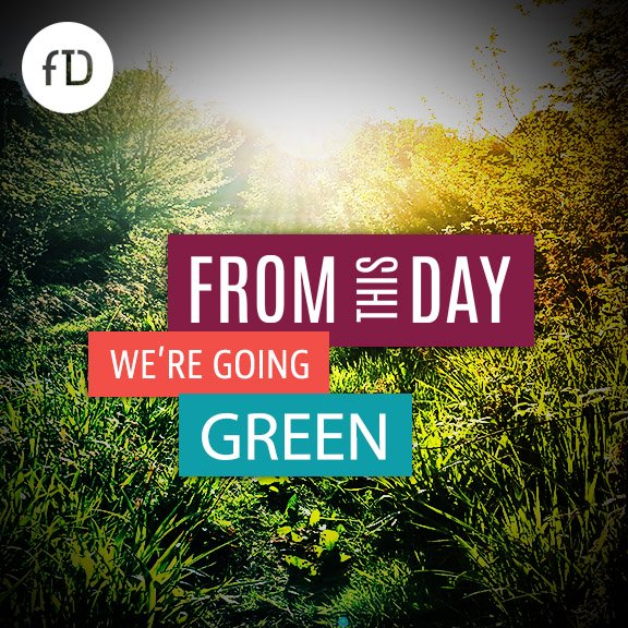 From This Day - We're Going Green